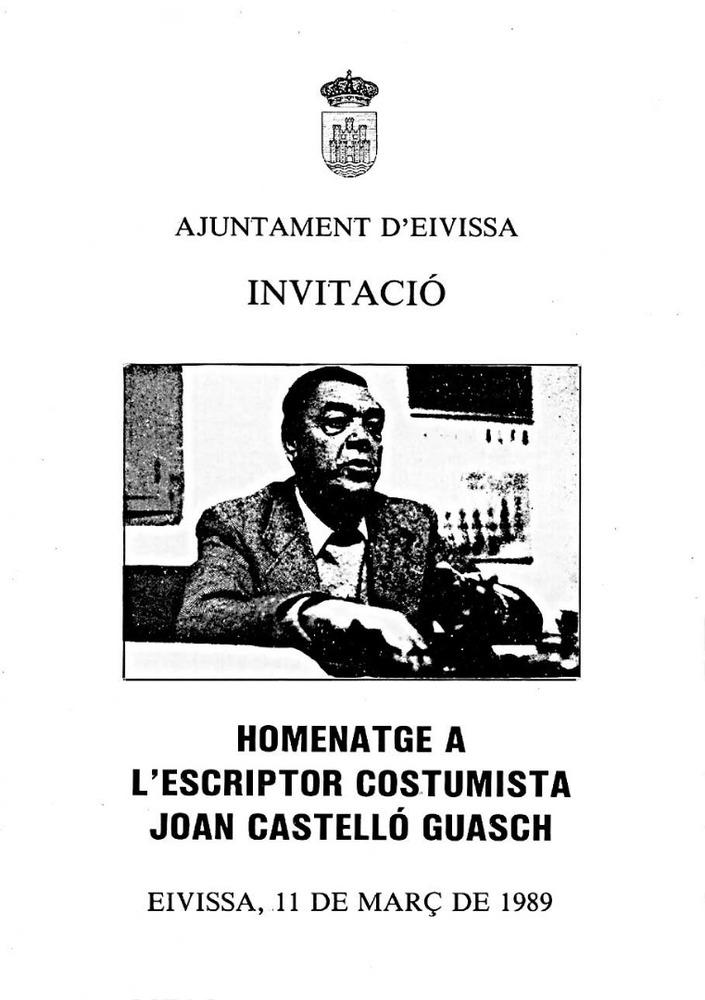 Joan Castelló Guasch. Invitació a l´homenatge que li féu l´Ajuntament d´Eivissa el març de 1989.