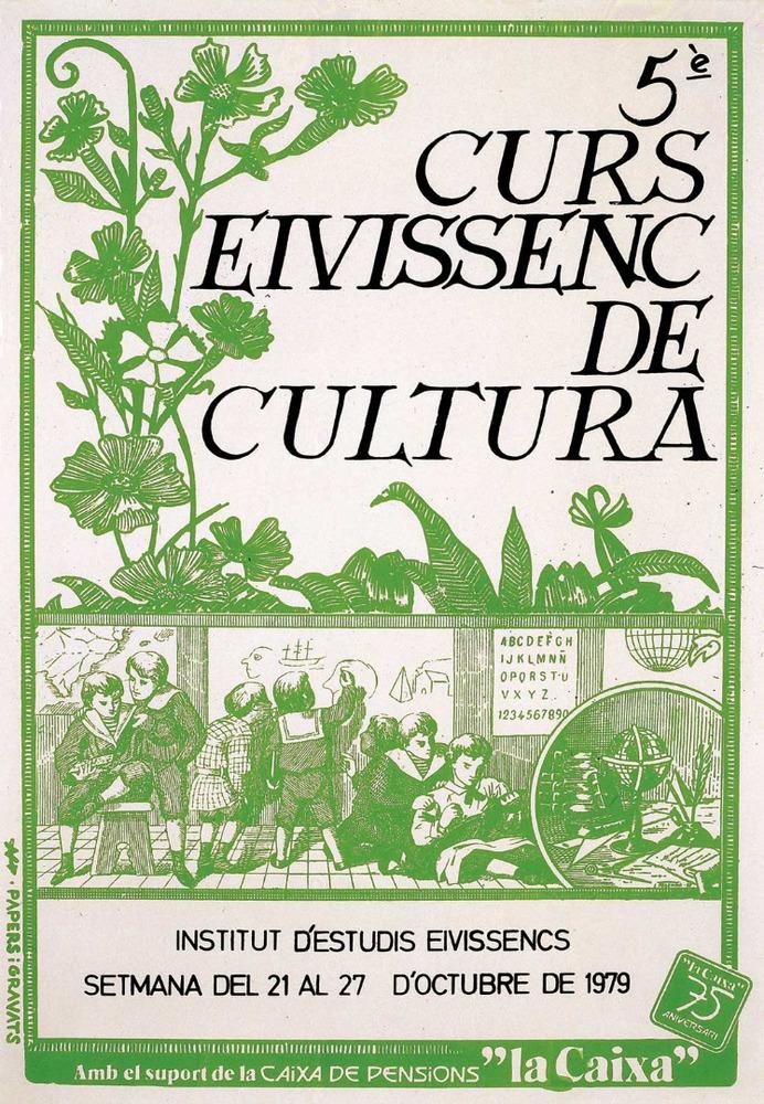 Cartell del V Curs Eivissenc de Cultura, disseny de Nèstor Pellicer. Cortesia de l´Institut d´Estudis Eivissencs.