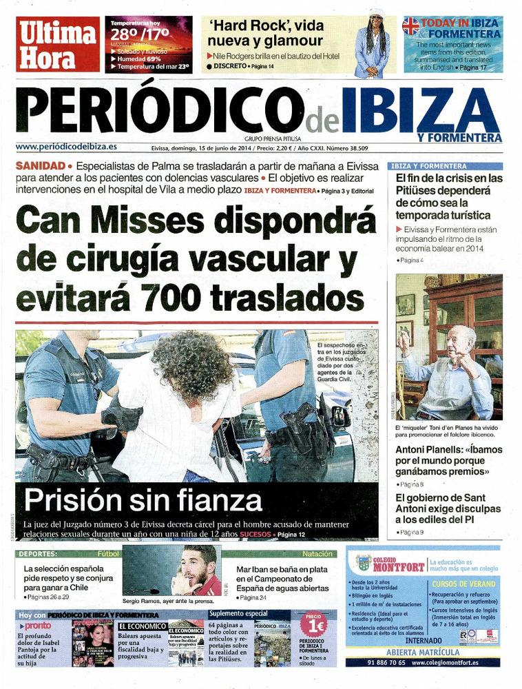 <em>&Uacute;ltima Hora</em>. Portada del primer n&uacute;mero del diari <em>Peri&ograve;dico de Ibiza y Formentera</em>, del dia 15 de juny de 2014, publicaci&oacute; que integr&agrave; a les Piti&uuml;ses l´esmentat diari i el setmanari <em>Prensa Pitiusa</em>.
