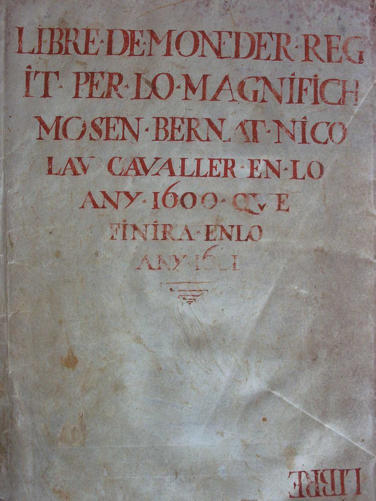 Portada d´un altre llibre de càrrecs de la Universitat d´Eivissa: el del moneder (1600). Cortesia de l´Arxiu Històric Municipal d´Eivissa.