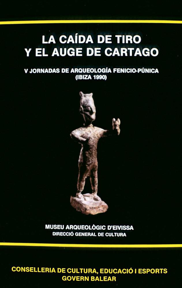 Portada d´una publicació del Museu Arqueològic d´Eivissa, que conté les conferències de les V Jornades d´Arqueologia Feniciopunica.
