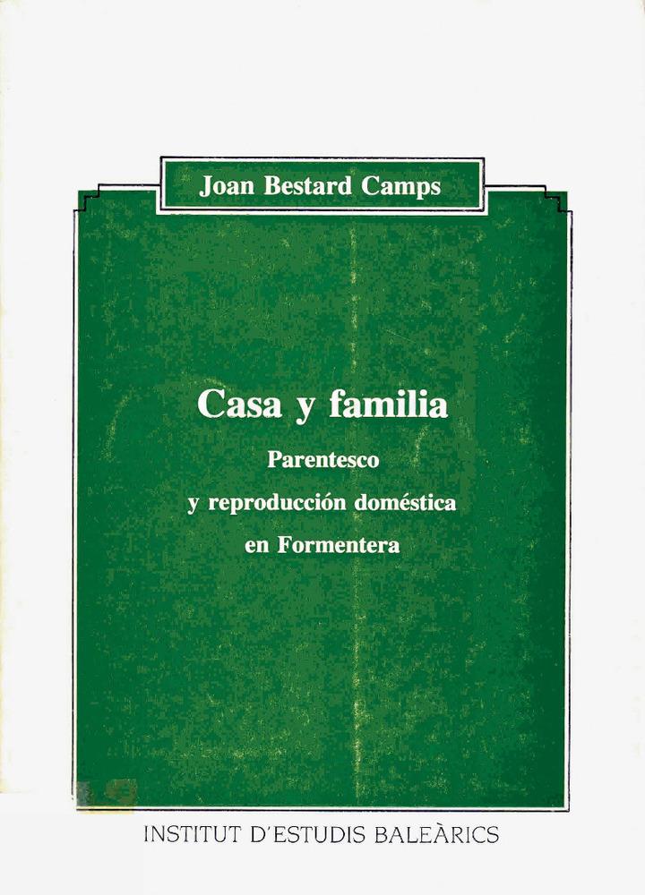 Sociologia. Portada de l´estudi de Bestard Camps (1986) sobre el model d´estratificació social de la família formenterera.
