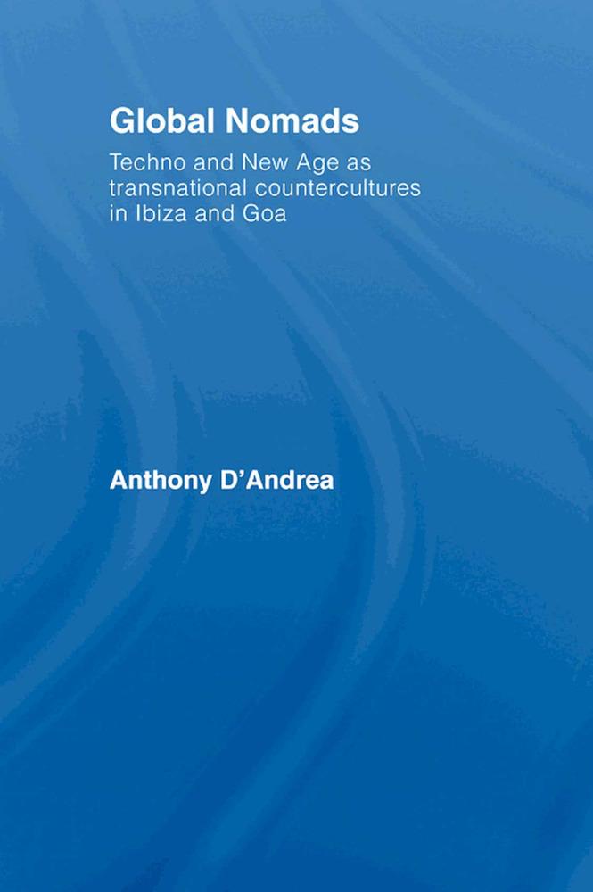 Sociologia. Portada d´un treball d´Anthony D´Andrea sobre la globalització i la contracultura a Eivissa (2004).