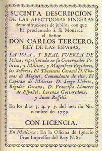 L´Ajuntament d´Eivissa celebrà amb una festa i amb la publicació d´un opuscle la proclamació com a rei de Carles III. Cortesia de l´Arxiu Històric Municipal d´Eivissa.
