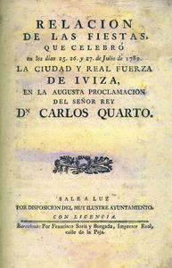 Portada de l´opuscle que publicà l´Ajuntament d´Eivissa per celebrar la proclamació com a rei de Carles IV. Cortesia de l´Arxiu Històric Municipal d´Eivissa.