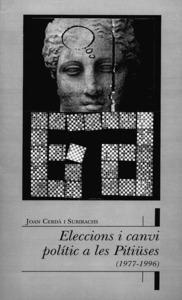 Coberta de l´obra de Joan Cerdà Subirachs <em>Eleccions i canvi polític a les Pitiüses</em>.