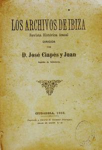 Portada d&acute;un dels n&uacute;meros de la revista <em>Los archivos de Ibiza</em>, dirigida per Josep Clap&eacute;s i Juan. Foto: Arxiu Hist&ograve;ric d&acute;Eivissa.