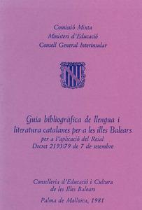 <em>Guia bibliogràfica de llengua i literatura catalanes per a les illes Balears</em>, una de les publicacions aparegudes en aplicació del Decret de bilingüisme.