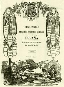 Portada del <em>Diccionario geográfico-estadístico-histórico de España y sus posesiones de ultramar</em>, més conegut amb el nom del seu autor, Pascual Madoz.