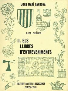 L´any 1981 Joan Marí Cardona publicà una catalogació sistemàtica de les notícies que contenen els Llibres d´Entreveniments.