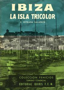 Portada de la publicació sobre Eivissa de l´empresari, col·leccionista d´art i mecenes Fèlix Estrada Saladich. Foto: col·lecció Joan-Albert Ribas Fuentes.