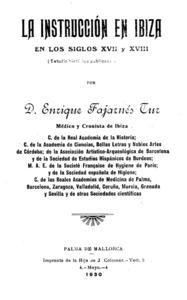 <em>La instrucción en Ibiza en los siglos XVII y XVIII</em>, estudi d´Enric Fajarnés i Tur.
