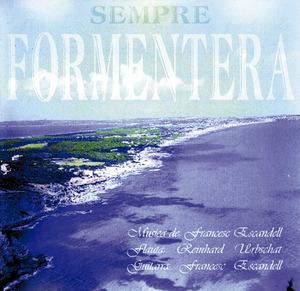 Formentera. M&uacute;sica. Portada del CD <em>Sempre Formentera</em>, de Francesc Escandell.