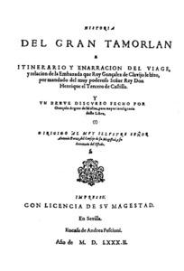 Portada de l´edició de l´<em>Embajada a Tamorlán</em>, obra atribuïda a Ruy González de Clavijo, feta a Sevilla per Argote de Molina el 1582.