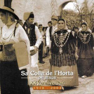 Portada del disc compacte editat per sa Colla de l´Horta (Grup de ball pagès de Jesús), amb motiu del seu 25è aniversari.