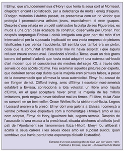 Extracte d´un text autobiogràfic de Carl van der Voort, relatiu a Elmyr de Hory, publicat a <em>Eivissa, anys 60 - el naixement de Babel</em>.