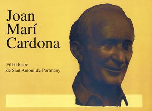 Portada de la publicació dedicada a Joan Marí Cardona amb motiu de la seua proclamació com a Fill il·lustre de Sant Antoni de Portmany; reprodueix el bust que presideix la plaça de l´església de Sant Rafel de sa Creu, dedicada a aquest historiador.