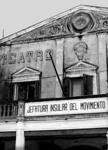 Façana del teatre Pereira, amb el rètol de la seu del Movimiento Nacional a Eivissa. Foto: Josep Buil Mayral.
