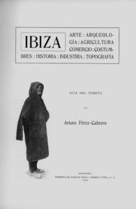 Portada de la guia d´Artur Pérez-Cabrero Tur, la primera publicada sobre les Pitiüses. Foto: <em>Ibiza y Formentera ayer y hoy</em>.