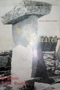 Josep Maria Quadrado i Nieto és autor, juntament amb Pau Piferrer, de l´obra <em>Islas Baleares</em>, de la qual es pot veure la portada de l´edició de Lluís Ripoll de 1969.