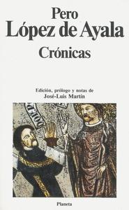 Portada de l´edició de 1991 de les cròniques de Pere López de Ayala, que reben el nom genèric de Crónicas de los Reyes de Castilla, ja que fan referència a diversos reis castellans.