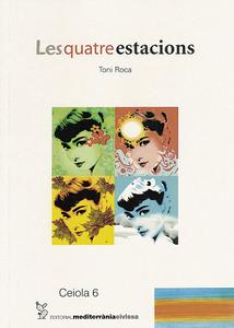 Un llibre de Toni Roca Pineda publicat el 2008: <em>Les quatre estacions</em>.