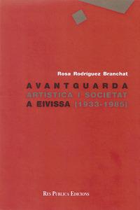 <em>Avantguarda artística i societat a Eivissa (1933-1985)</em>, obra de la crítica d´art Rosa Rodríguez Branchat.