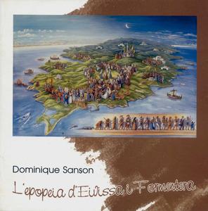 Portada del llibret de l´exposició de Dominique Sanson <em>L´epopeia d´Eivissa i Formentera</em>, celebrada al Centre Cultural s´Alamera el 2009.