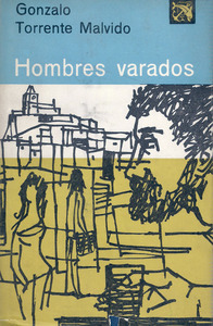 Portada de la novel·la <em>Hombres varados</em>, de Gonzalo Torrente Malvido, ambientada a l´Eivissa dels anys cinquanta del s. XX.