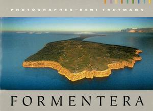 Portada del llibre d´imatges de Formentera del fotògraf suís Benit Trutmann.