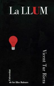 Portada de <em>La llum</em>, obra teatral de la qual &eacute;s autor Vicent Tur Riera.