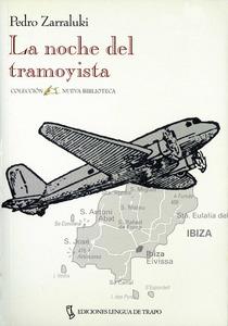Portada de <em>La noche del tramoyista</em>, novel·la de Pedro Zarraluki ambientada a Eivissa.