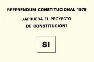 Una papereta de vot afirmativa a la Constitució de 1978, document bàsic de la democràcia contemporània.