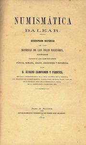Portada del llibre d´Àlvar Campaner i Fuertes, de 1879, relatiu a la numismàtica de les illes Pitiüses.