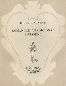Romancer. Portada del <em>Romancer tradicional eivissenc</em>, d´Isidor Macabich, publicat a Palma el 1954 per l´editorial Moll.
