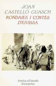 Rondallística. Aplec de rondalles recopilades per Joan Castelló Guasch, publicat el 1999 per l´Institut d´Estudis Eivissencs.