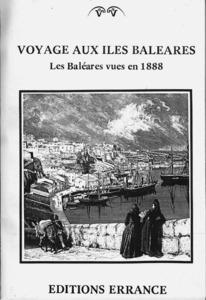 Sociologia. Gaston Vuillier, viatger francès de final del s. XIX, va descriure les Balears d´aquella època, però la seua obra demostra falta de profunditat en copsar la realitat. Portada d´una edició de 1982 de l´obra <em>Voyage aux Iles Baléares</em>.