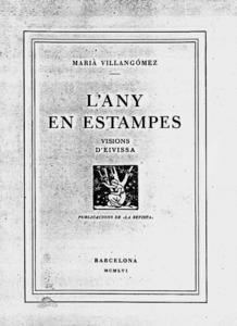Sociologia. Portada de <em>L´any en estampes</em> de M. Villangómez, edició de 1956. El llibre mostra un coneixement acurat, detallat i íntim de la vida social del poble de Sant Miquel de Balansat.